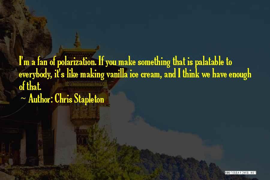 Chris Stapleton Quotes 2209766
