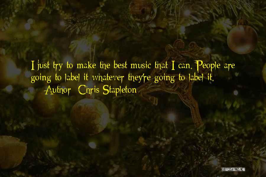 Chris Stapleton Quotes 286402