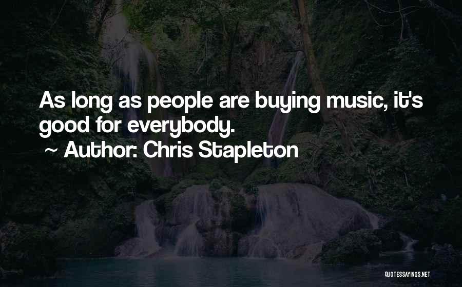 Chris Stapleton Quotes 386797