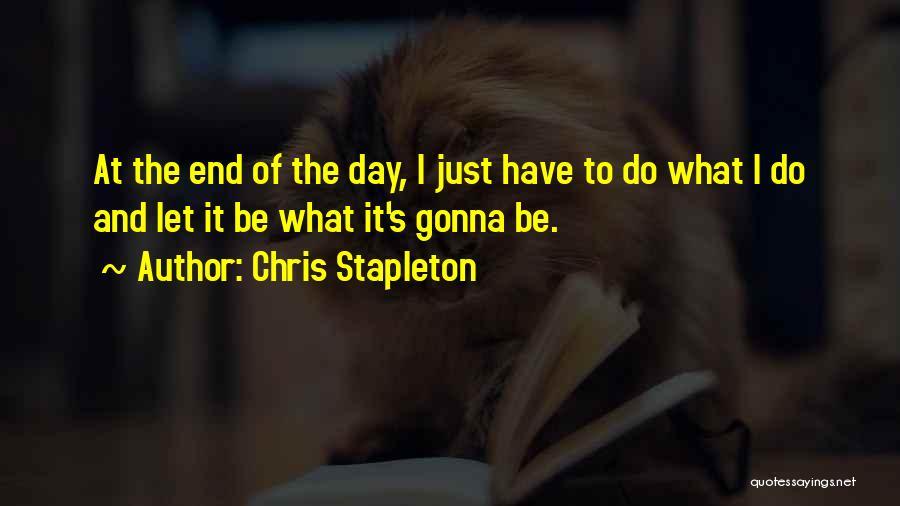Chris Stapleton Quotes 747988