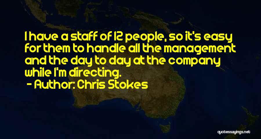 Chris Stokes Quotes 644381