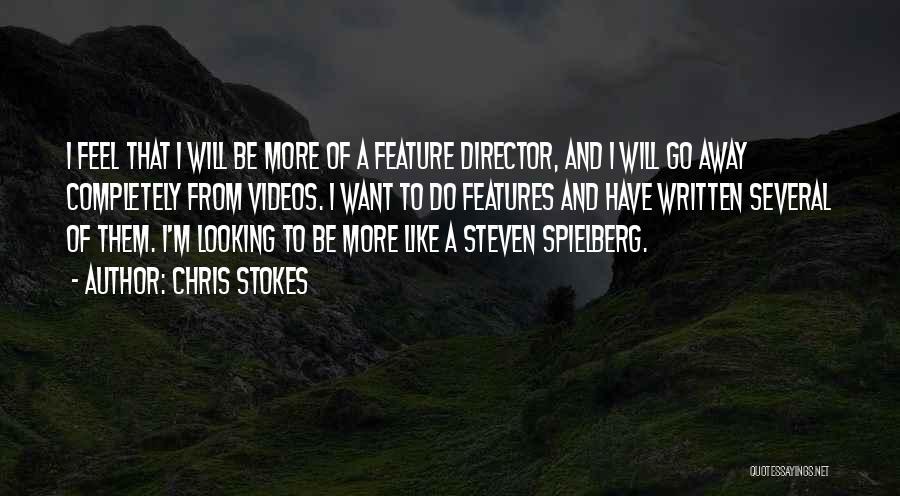 Chris Stokes Quotes 986704