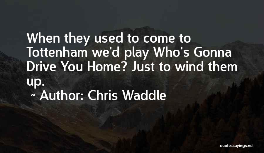 Chris Waddle Quotes 1259450