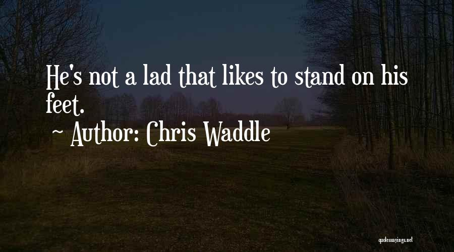 Chris Waddle Quotes 1328064