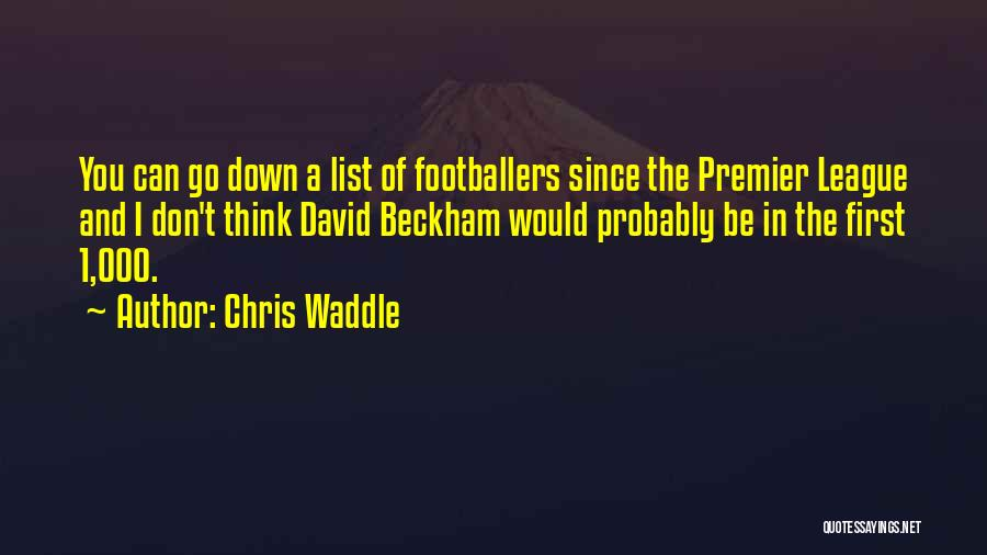 Chris Waddle Quotes 973831