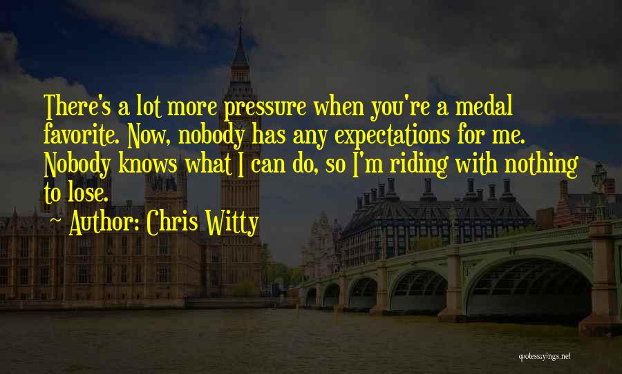 Chris Witty Quotes 1191925