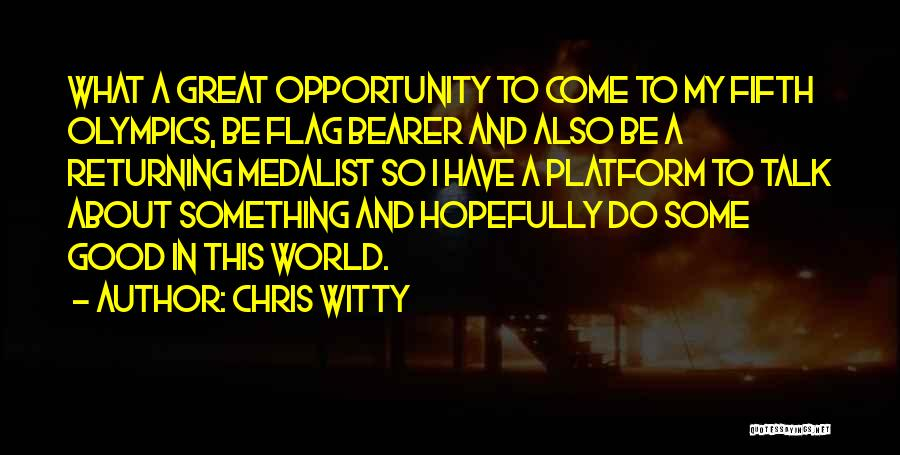 Chris Witty Quotes 877155