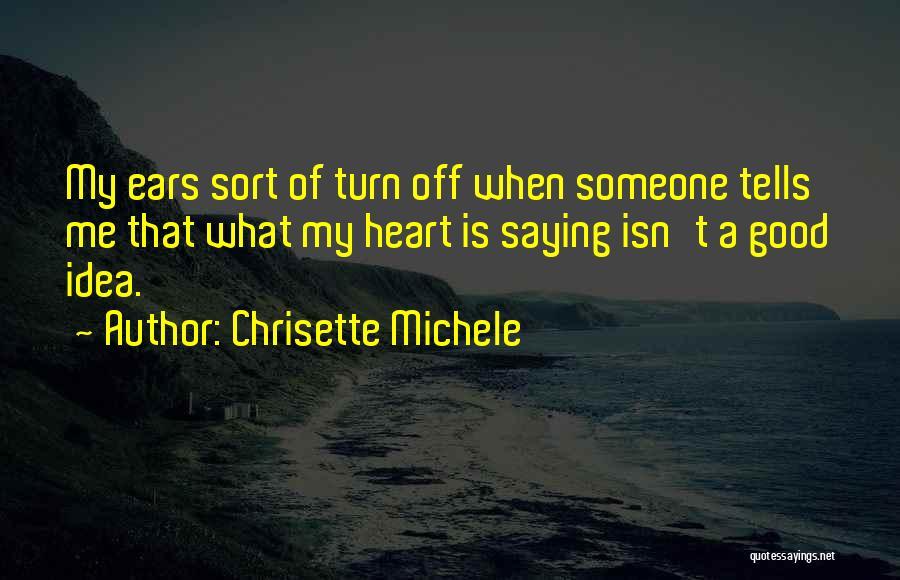 Chrisette Michele Quotes 1349212
