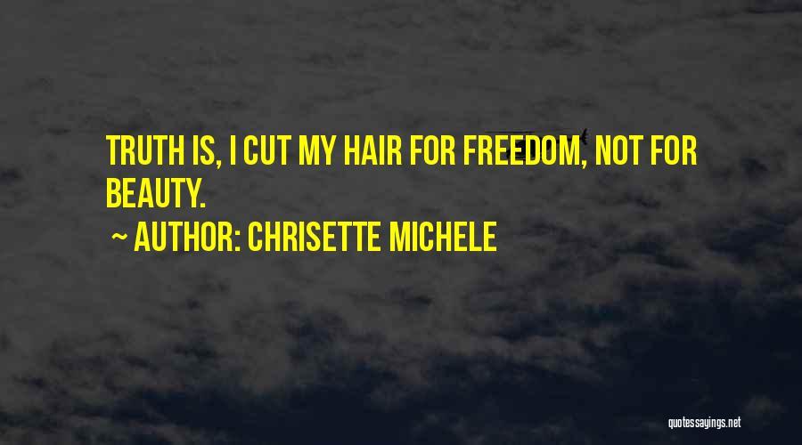 Chrisette Michele Quotes 1748738