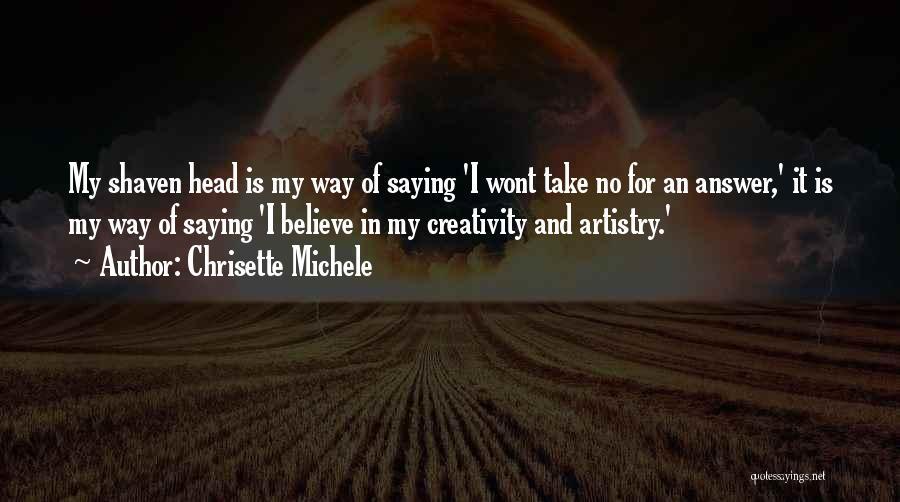 Chrisette Michele Quotes 451811