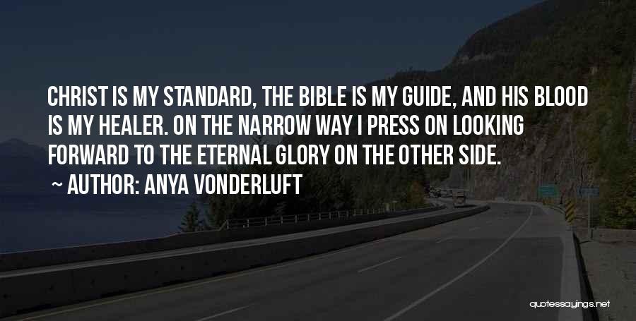Christ The Healer Quotes By Anya VonderLuft