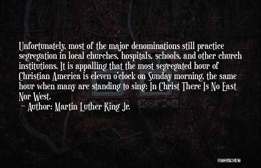 Christ The King Sunday Quotes By Martin Luther King Jr.