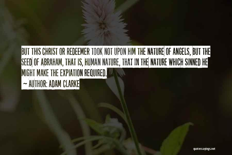 Christ The Redeemer Quotes By Adam Clarke