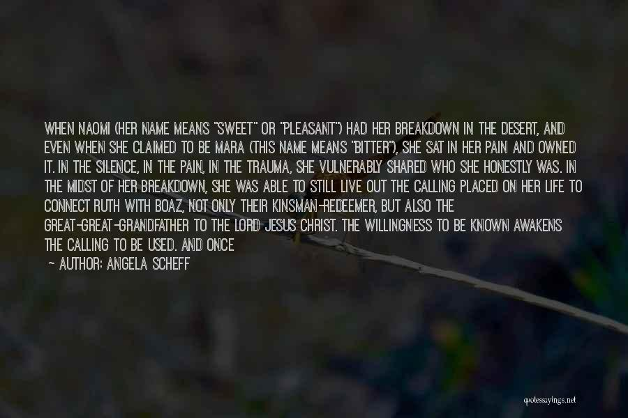 Christ The Redeemer Quotes By Angela Scheff