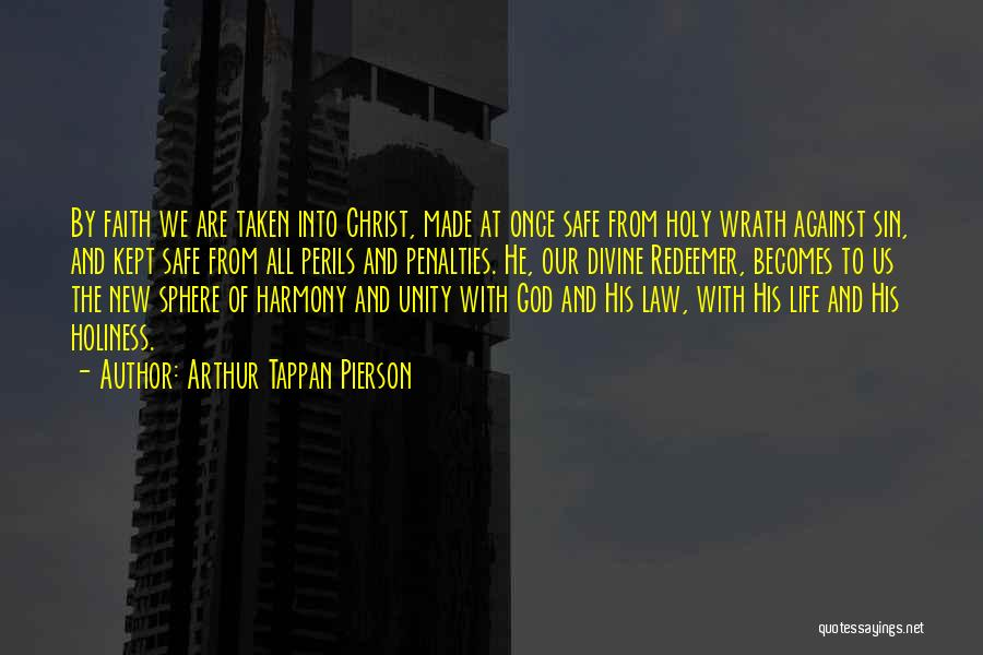 Christ The Redeemer Quotes By Arthur Tappan Pierson