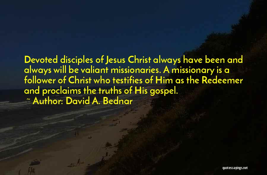 Christ The Redeemer Quotes By David A. Bednar