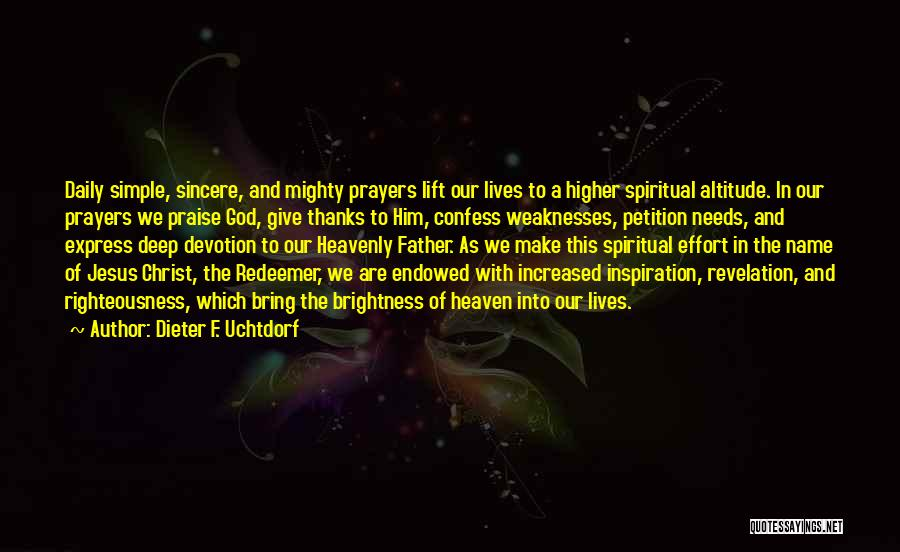 Christ The Redeemer Quotes By Dieter F. Uchtdorf