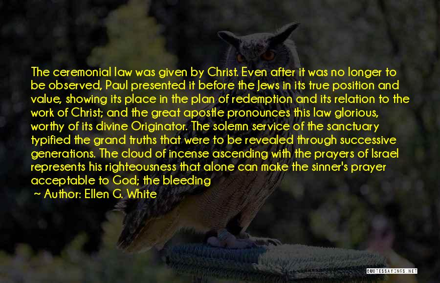 Christ The Redeemer Quotes By Ellen G. White