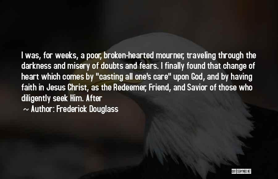 Christ The Redeemer Quotes By Frederick Douglass
