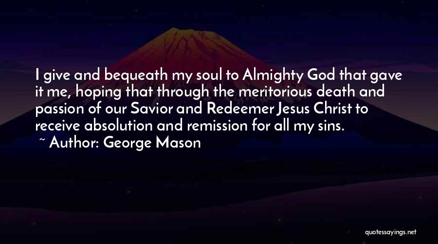 Christ The Redeemer Quotes By George Mason