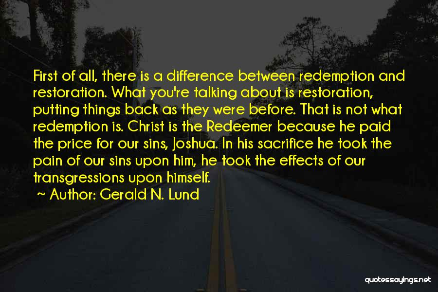 Christ The Redeemer Quotes By Gerald N. Lund