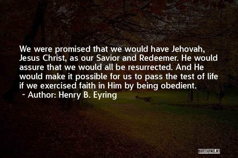 Christ The Redeemer Quotes By Henry B. Eyring