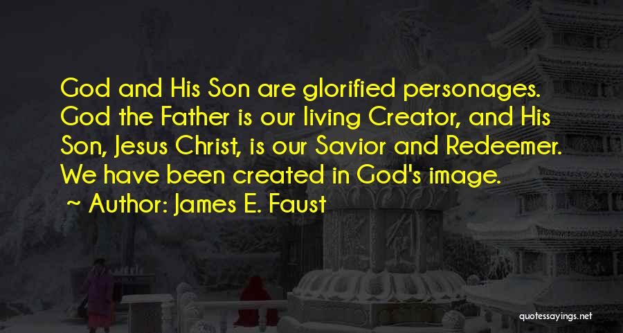 Christ The Redeemer Quotes By James E. Faust