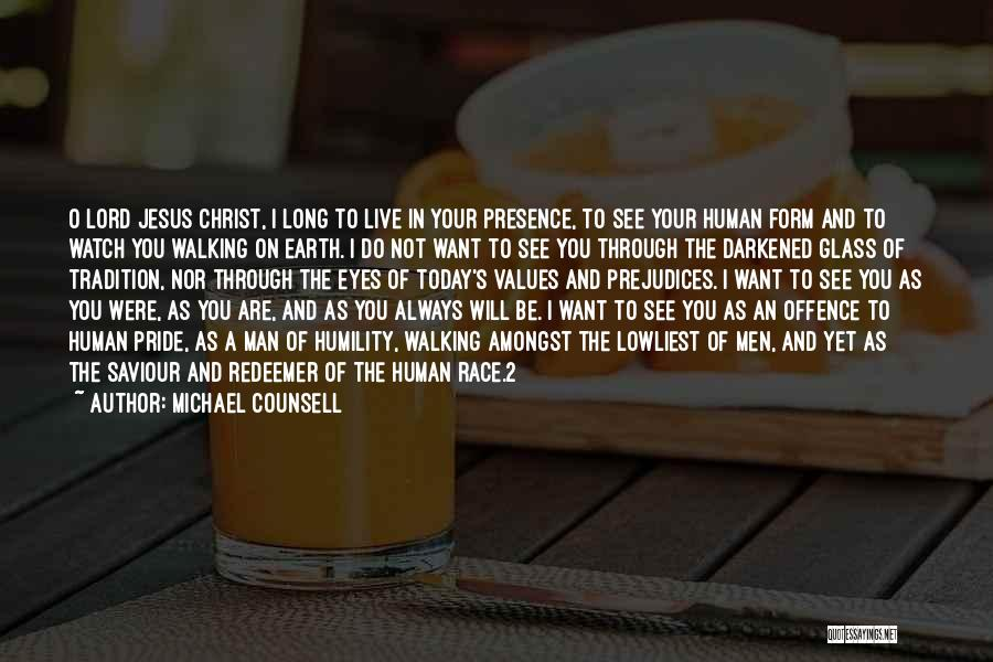 Christ The Redeemer Quotes By Michael Counsell