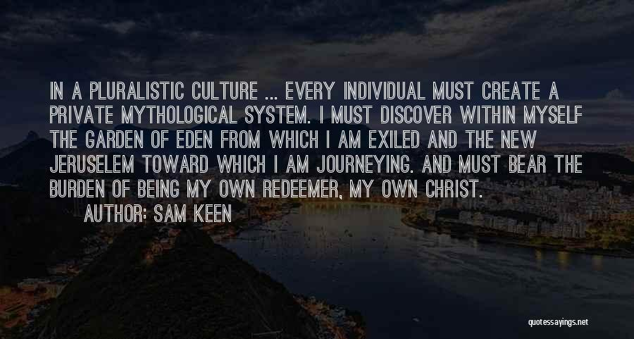 Christ The Redeemer Quotes By Sam Keen