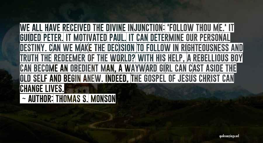 Christ The Redeemer Quotes By Thomas S. Monson