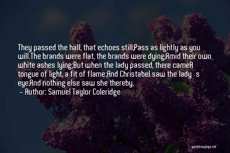 Christabel Quotes By Samuel Taylor Coleridge