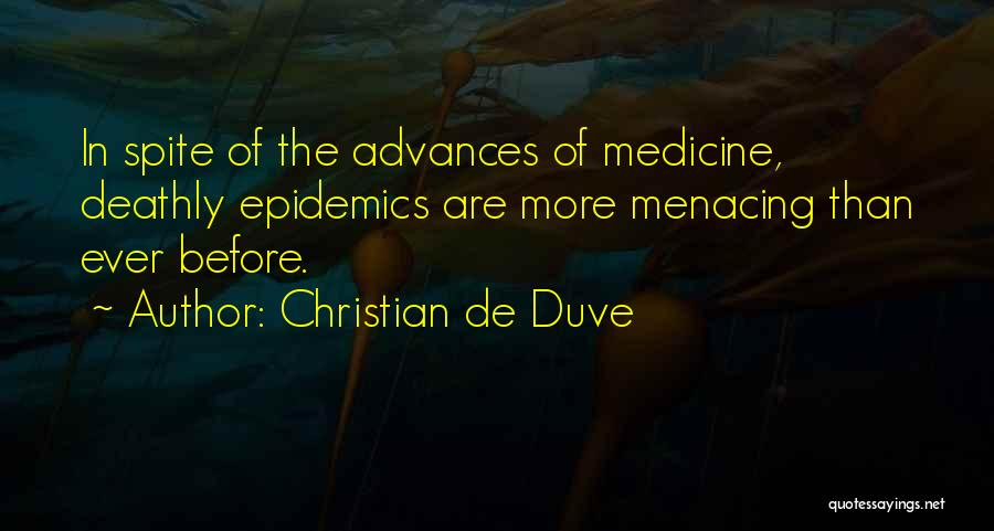 Christian De Duve Quotes 1119026