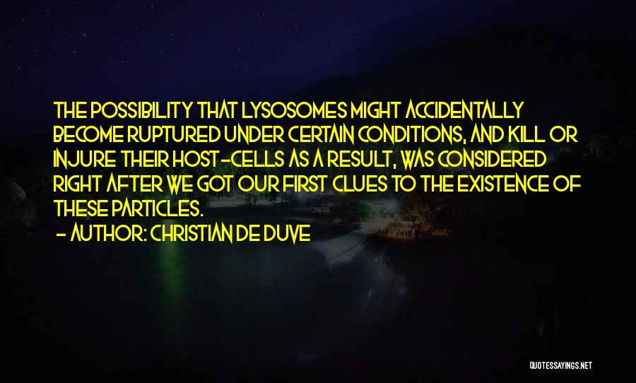 Christian De Duve Quotes 1210094