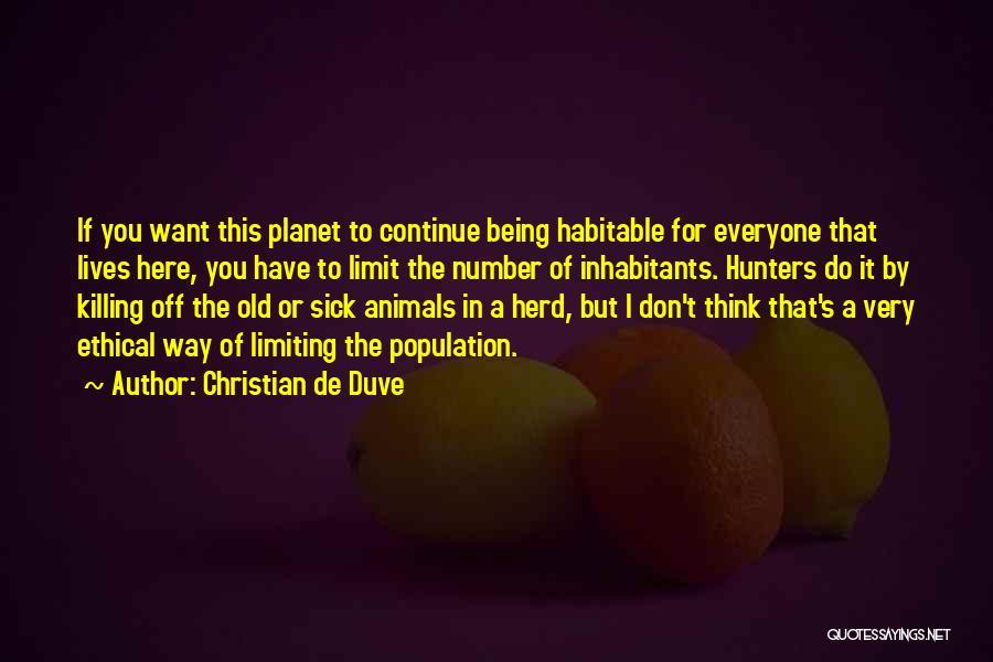 Christian De Duve Quotes 1336644