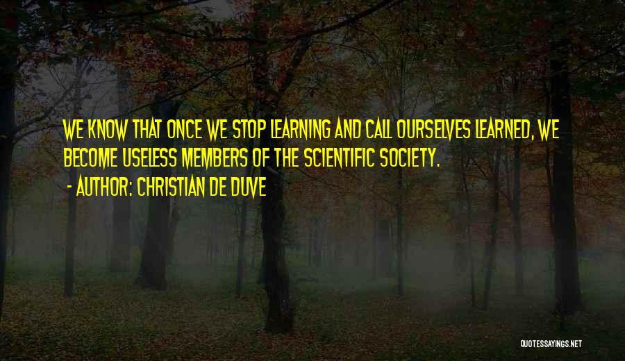 Christian De Duve Quotes 1341134