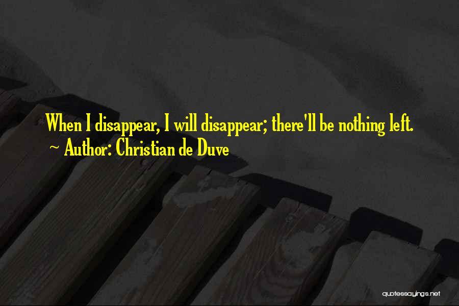 Christian De Duve Quotes 1697346