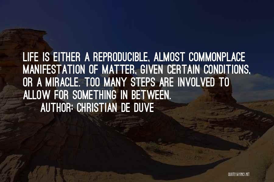 Christian De Duve Quotes 453493