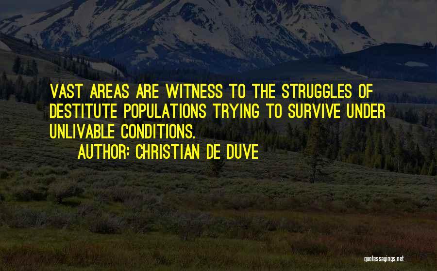 Christian De Duve Quotes 472986