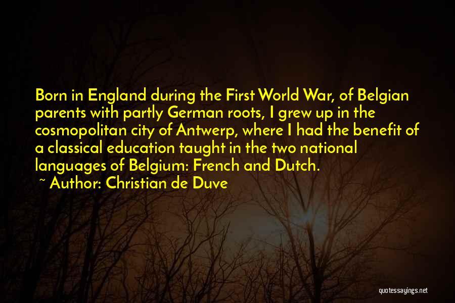 Christian De Duve Quotes 487914