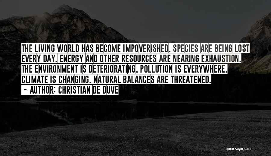 Christian De Duve Quotes 685815
