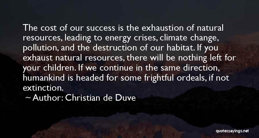 Christian De Duve Quotes 986943