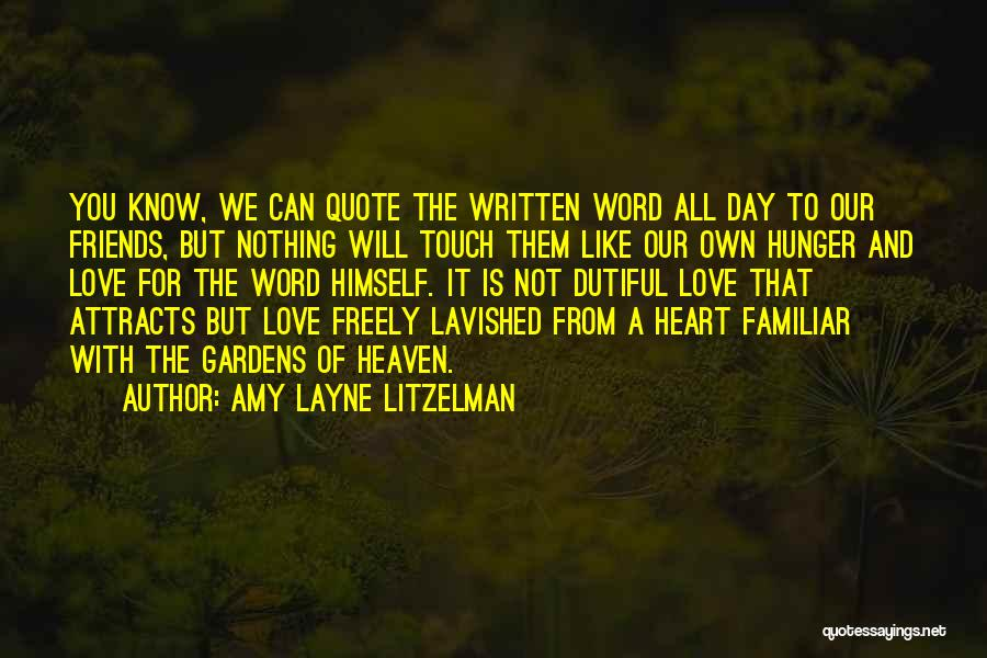 Christian Lovers Quotes By Amy Layne Litzelman