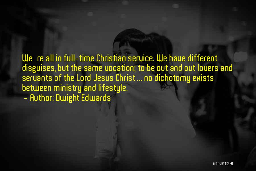 Christian Lovers Quotes By Dwight Edwards