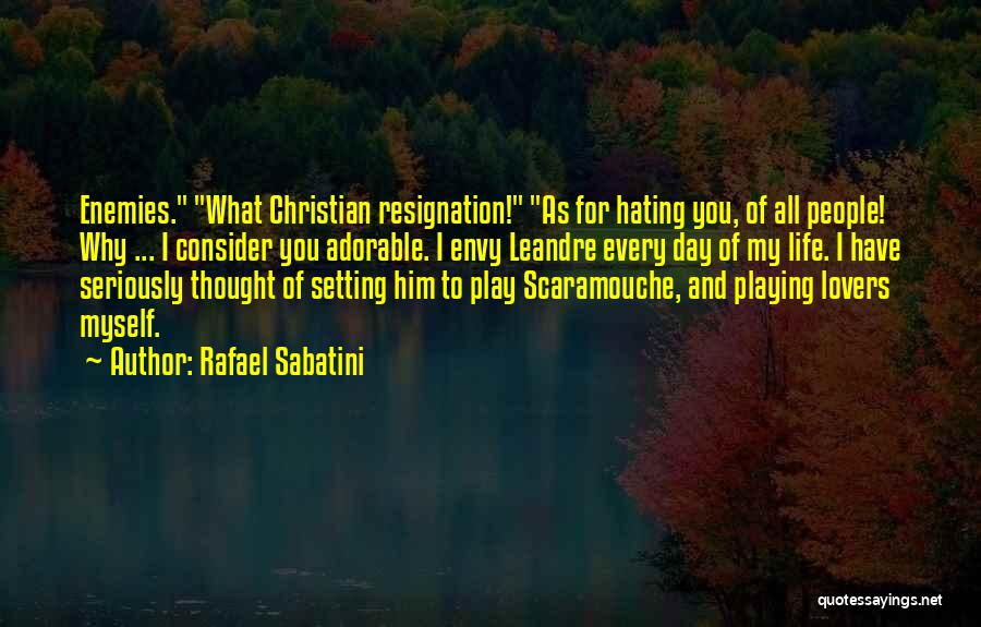 Christian Lovers Quotes By Rafael Sabatini