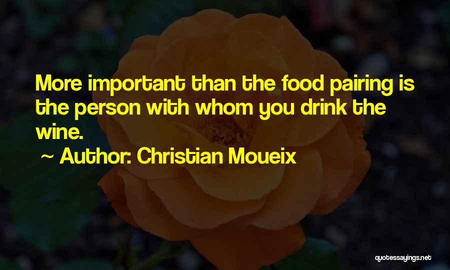 Christian Moueix Quotes 1830656