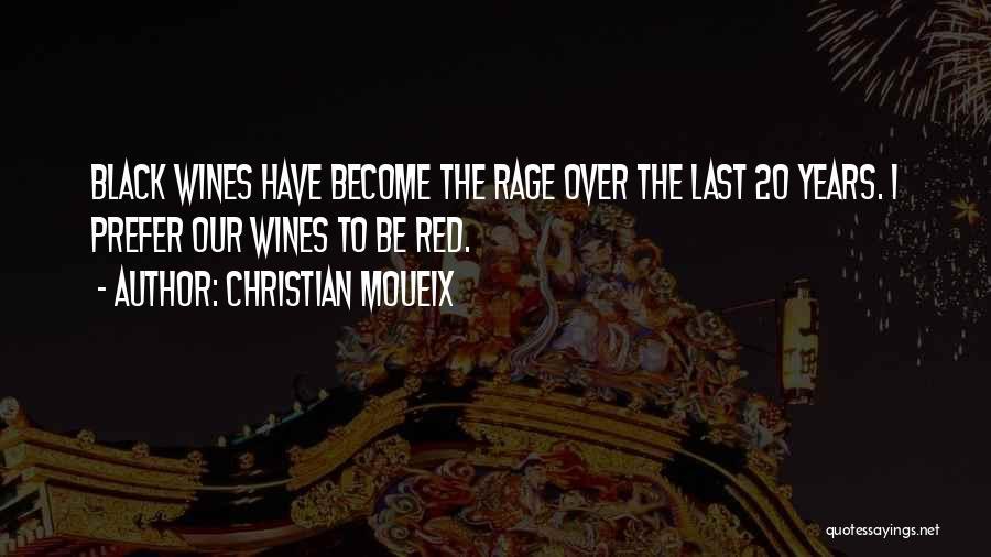 Christian Moueix Quotes 2015569