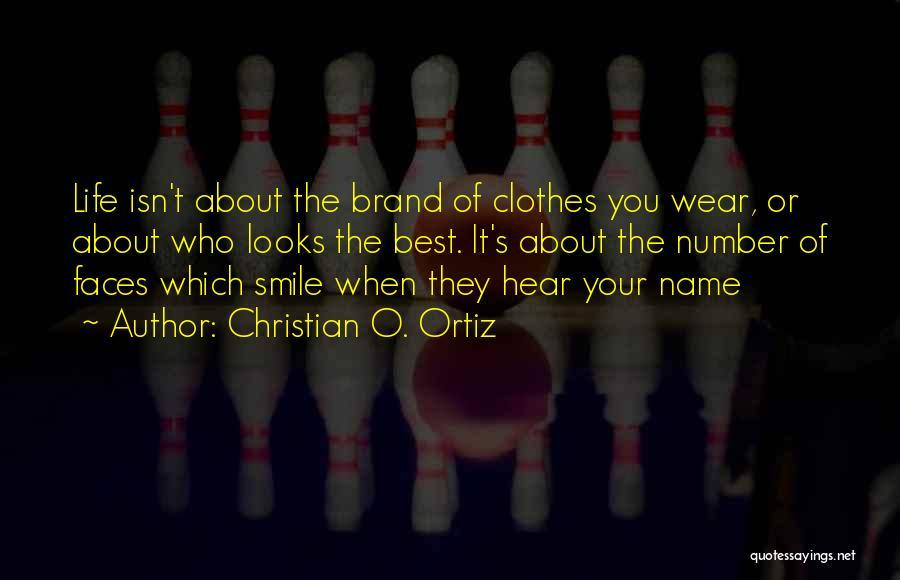 Christian O. Ortiz Quotes 1234396