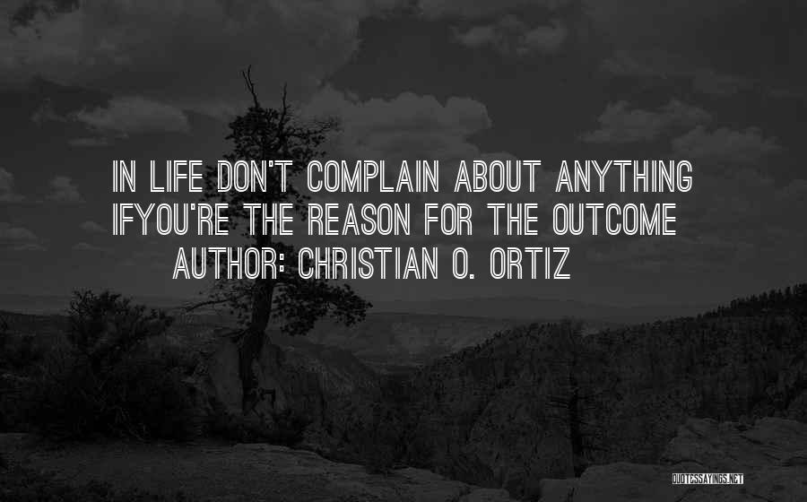 Christian O. Ortiz Quotes 1824559