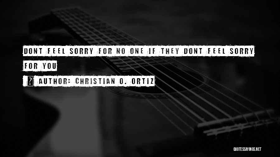 Christian O. Ortiz Quotes 298699