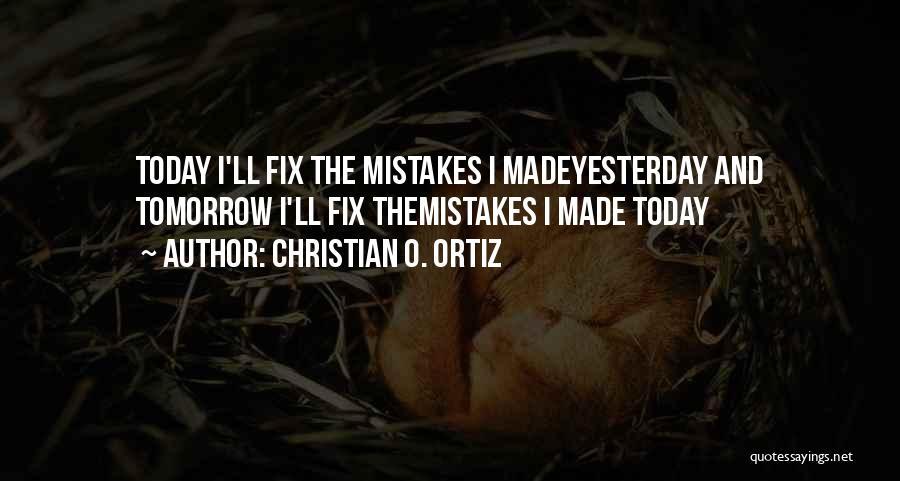 Christian O. Ortiz Quotes 459861